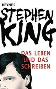 Buchcover von Stephen Kings Das Lebn und das Schreiben
